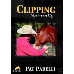 Clipping Naturally Parelli Natural Horsemanship DVD - Pat Parelli