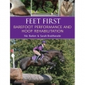 Feet First - Barefoot Performance and Hoof Rehabilitation - Horse Book by Nic Barker and Sarah Braithwaite