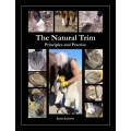 The Natural Trim - Principles and Practice Horse Book - by Jaime Jackson