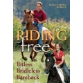 Riding Free - Bitless Bridleless Bareback Book by Andrea & Markus Eschbach