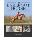 The Barefoot Horse Book By Lucy Nicholas