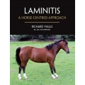 Laminitis A Horse Centred Approach Book by Richard Vialls