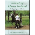 Schooling Horses In-hand - For Suppling and Collection - Richard Hinrichs DVD