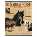 The Natural Horse - Foundation for Natural Horsemanship Horse Book - by Jaime Jackson