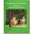 Paddock Paradise - A Guide to Natural Horse Care / Boarding - Horse Book By Jaime Jackson